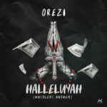 BellaNaija - New Music: Orezi - Halleluyah (Hustler's Anthem)