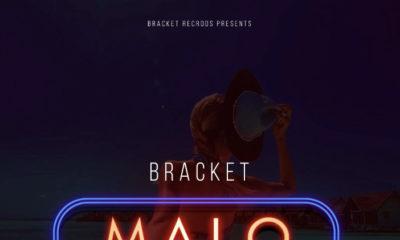 BellaNaija - New Video: Bracket - Malo