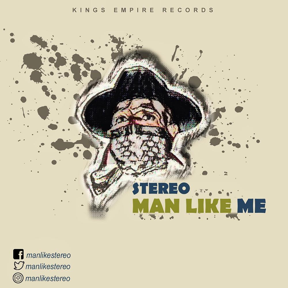 BellaNaija - New Music: Stereo - Man Like Me