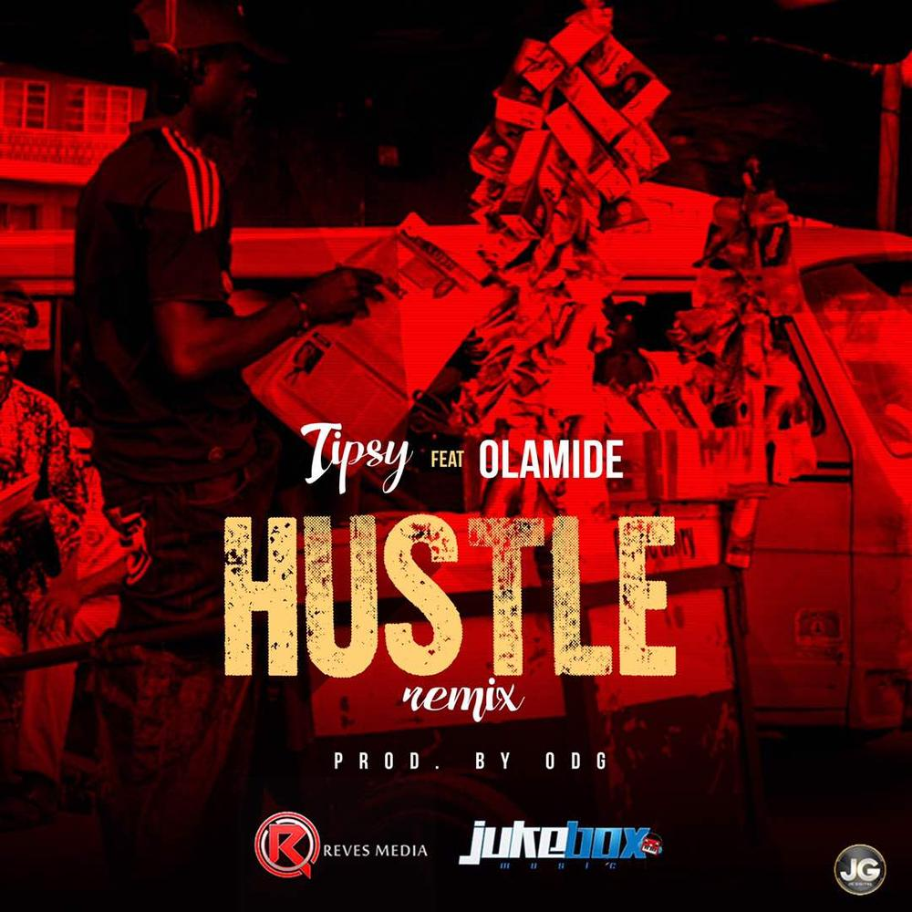 BellaNaija - New Music: Tipsy feat. Olamide - Hustle (Remix)
