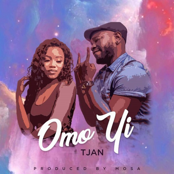 BellaNaija - New Music: Tjan - Omo Yi