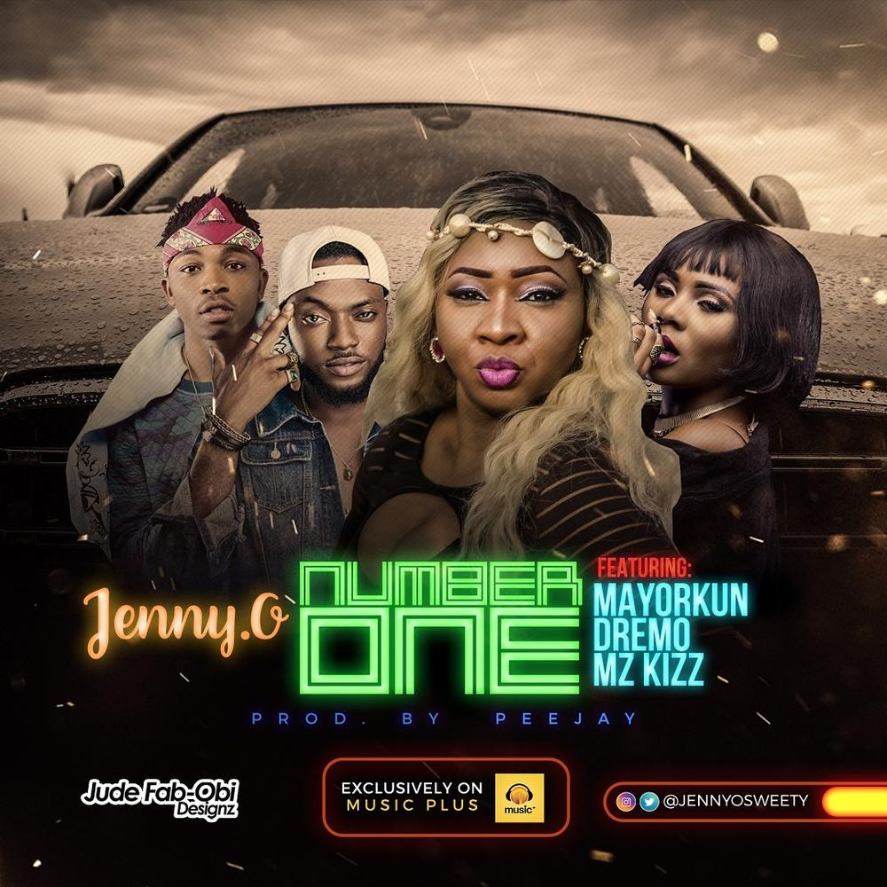 New Music: Jenny.O feat. Mayorkun, Dremo & Mz Kiss – Number One