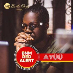BellaNaija - BellaNaija Music presents our BNM Red Alert for August - Ayüü