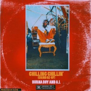 BellaNaija - New Music: Burna Boy feat. A.I - Chilling Chillin'
