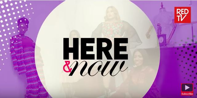 """BellaNaija - BN TV: Watch S02 E04 of RED TV's """"Here and Now"""""""