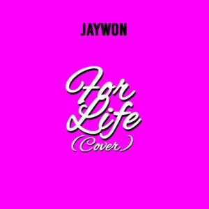 BellaNaija - New Music: Jaywon - For Life (Cover)
