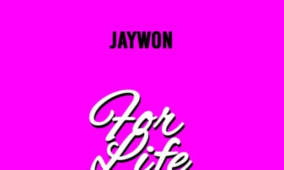 BellaNaija - New Music: Jaywon - For Life (Cover)