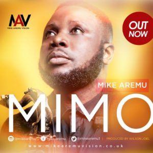 BellaNaija - New Music: Mike Aremu - Mimo