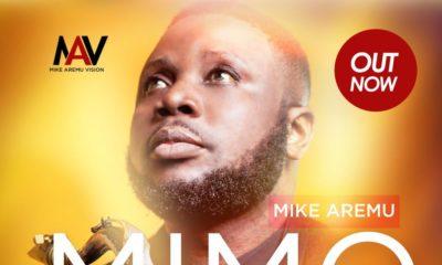 BellaNaija - New Music: Mike Aremu - Mimo