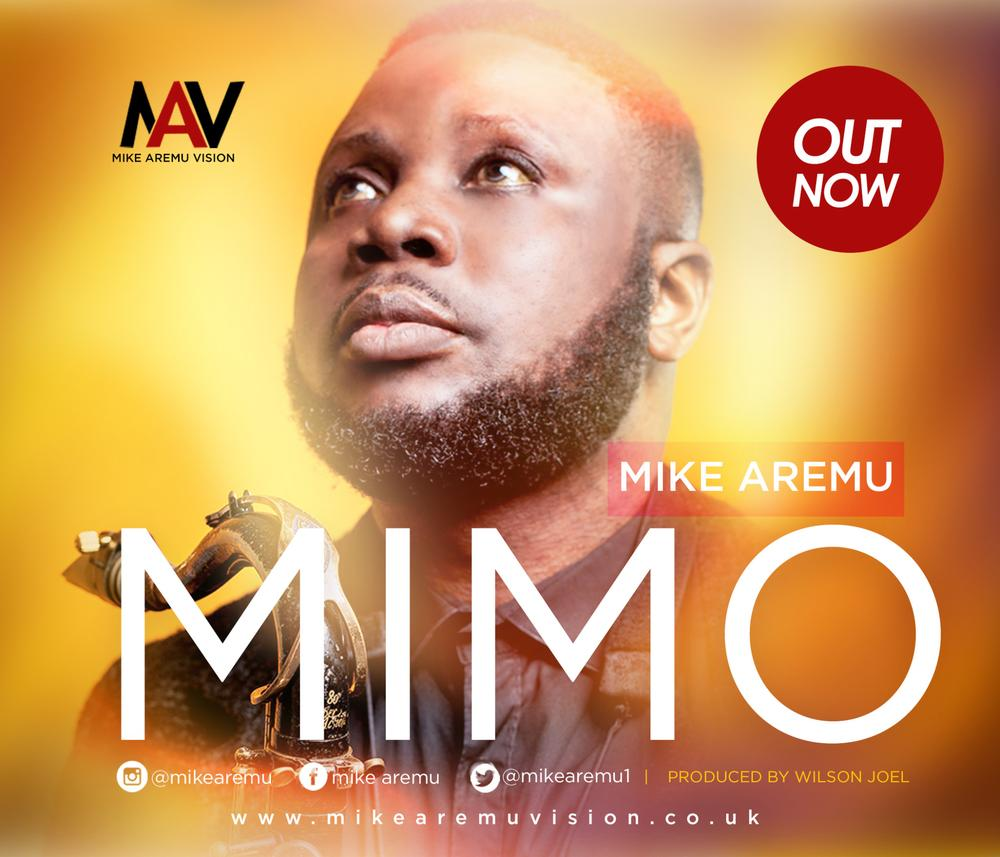 New Music: Mike Aremu – Mimo