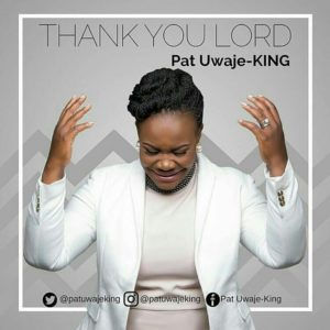 BellaNaija - New Video: Pat Uwaje King - Thank You Lord