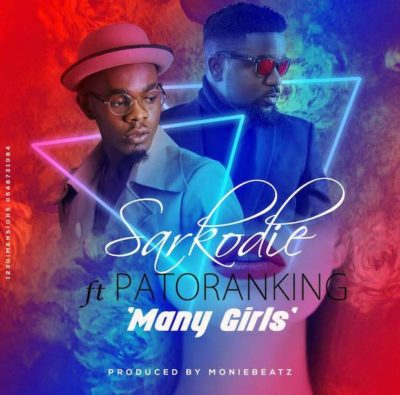 BellaNaija - New Music: Sarkodie feat. Patoranking - Many Girls (Kankpe)