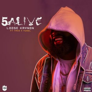 BellaNaija - New Music: Loose Kaynon feat. TMXO & Yung L - 5 Alive