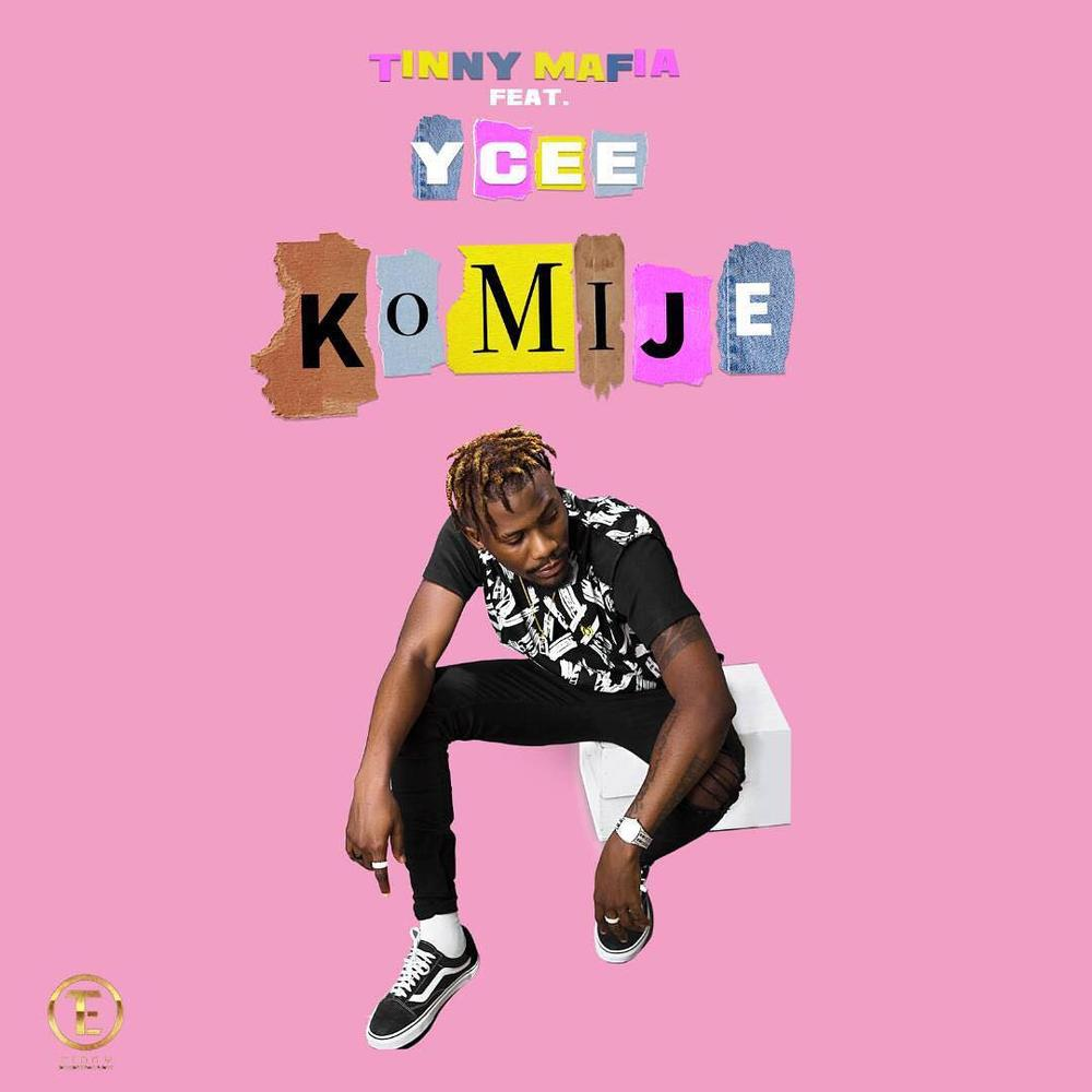 BellaNaija - New Music: Tinny Mafia featuring Ycee - Komije