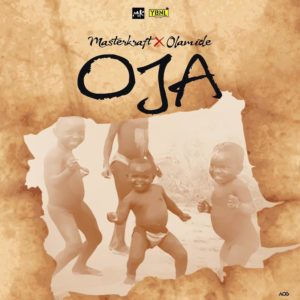 BellaNaija - New Music: Masterkraft feat. Olamide - Oja