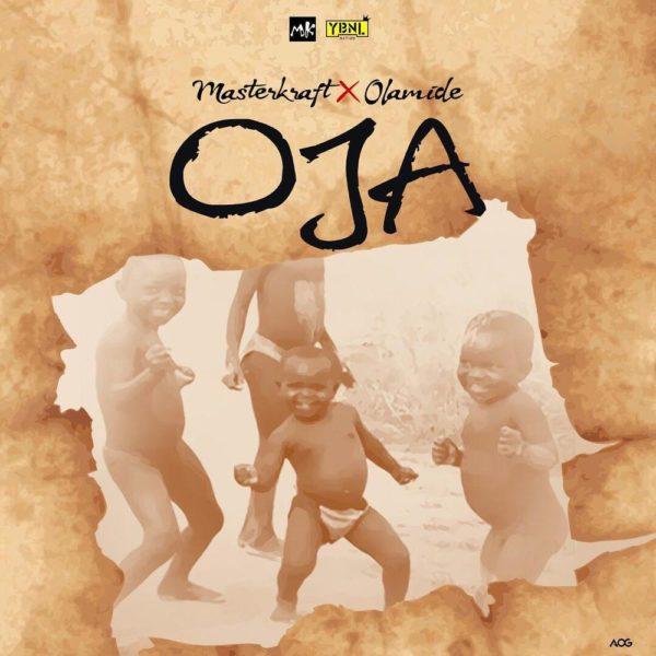 BellaNaija - New Music: Masterkraft feat. Olamide - Oja