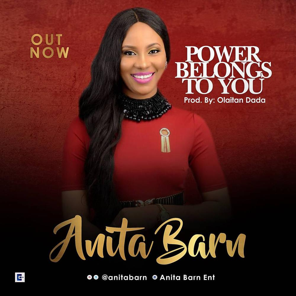 BellaNaija - New Music: Anita Barn - All Power Belongs To You