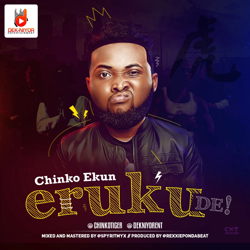 BellaNaija - New Music + Video: Chinko Ekun - Eruku De