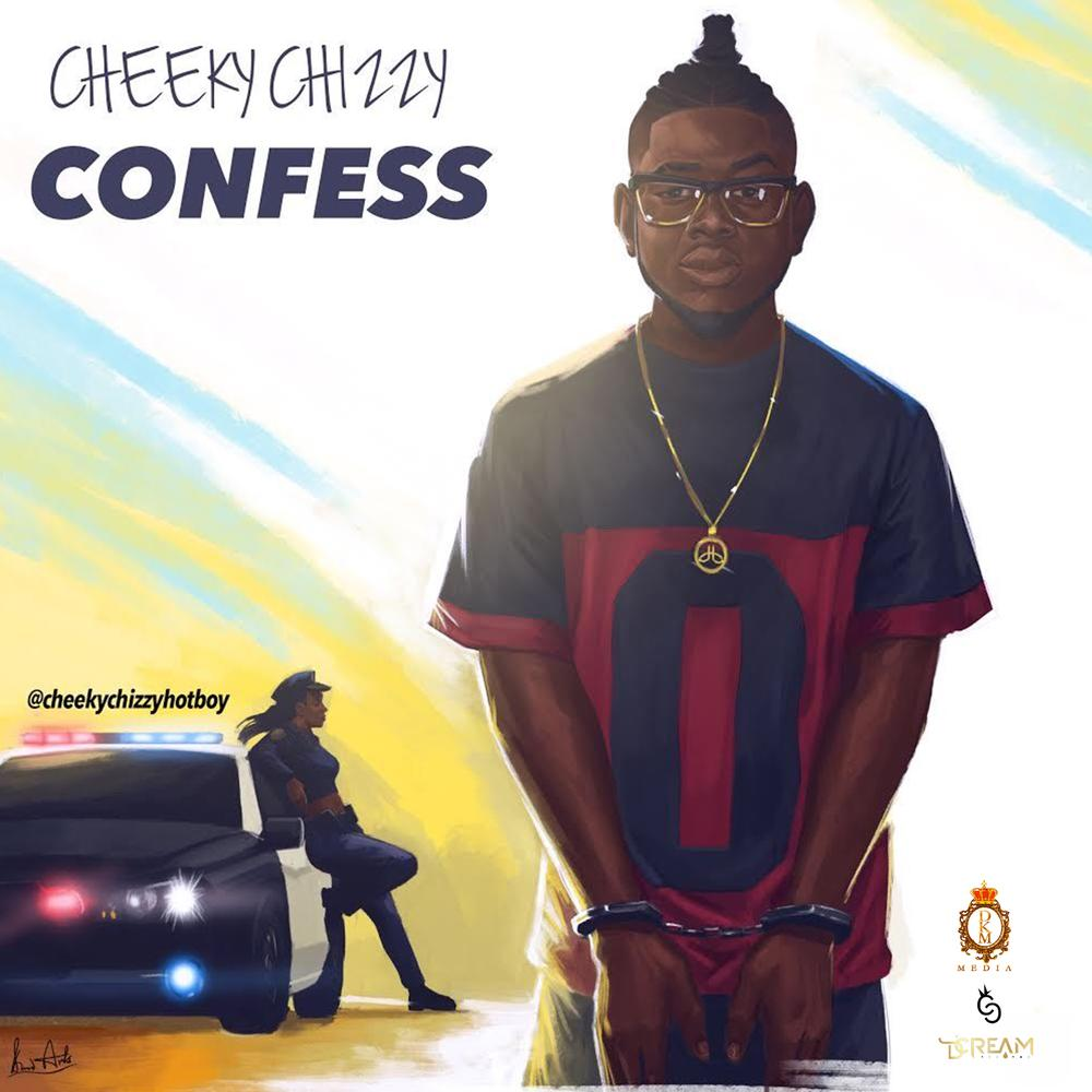 New Music: Cheekychizzy – Confess
