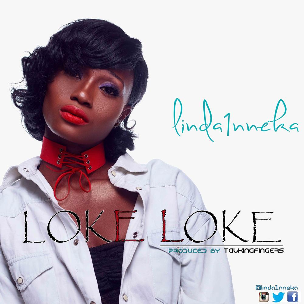 "BellaNaija - #TheVoiceNigeria Season 1 Contestant Linda1Nneka drops New Single ""Loke Loke"" 