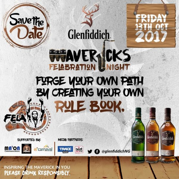Don't be left out! Come be a part of an Unforgettable Night at the Annual Felabration Event with Glenfiddich Mavericks I Friday, October 13th