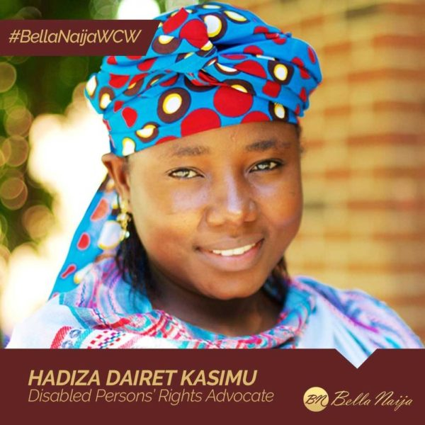 #BellaNaijaWCW Hadiza Dairet Kasimu is Advocating for Rights of Persons with Disabilities in Nigeria