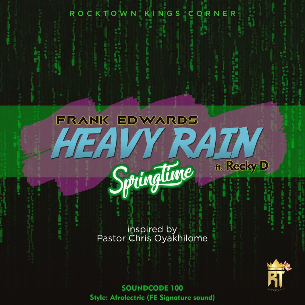 BellaNaija - New Music: Frank Edwards feat. Recky D - Heavy Rain (Springtime)