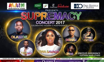 Olamide, Sir Shina Peters, Tiwa Savage, D'Banj, Tekno & 9ice to perform at Main Supremacy Concert as Nigeria celebrates Independence Day - October 1st