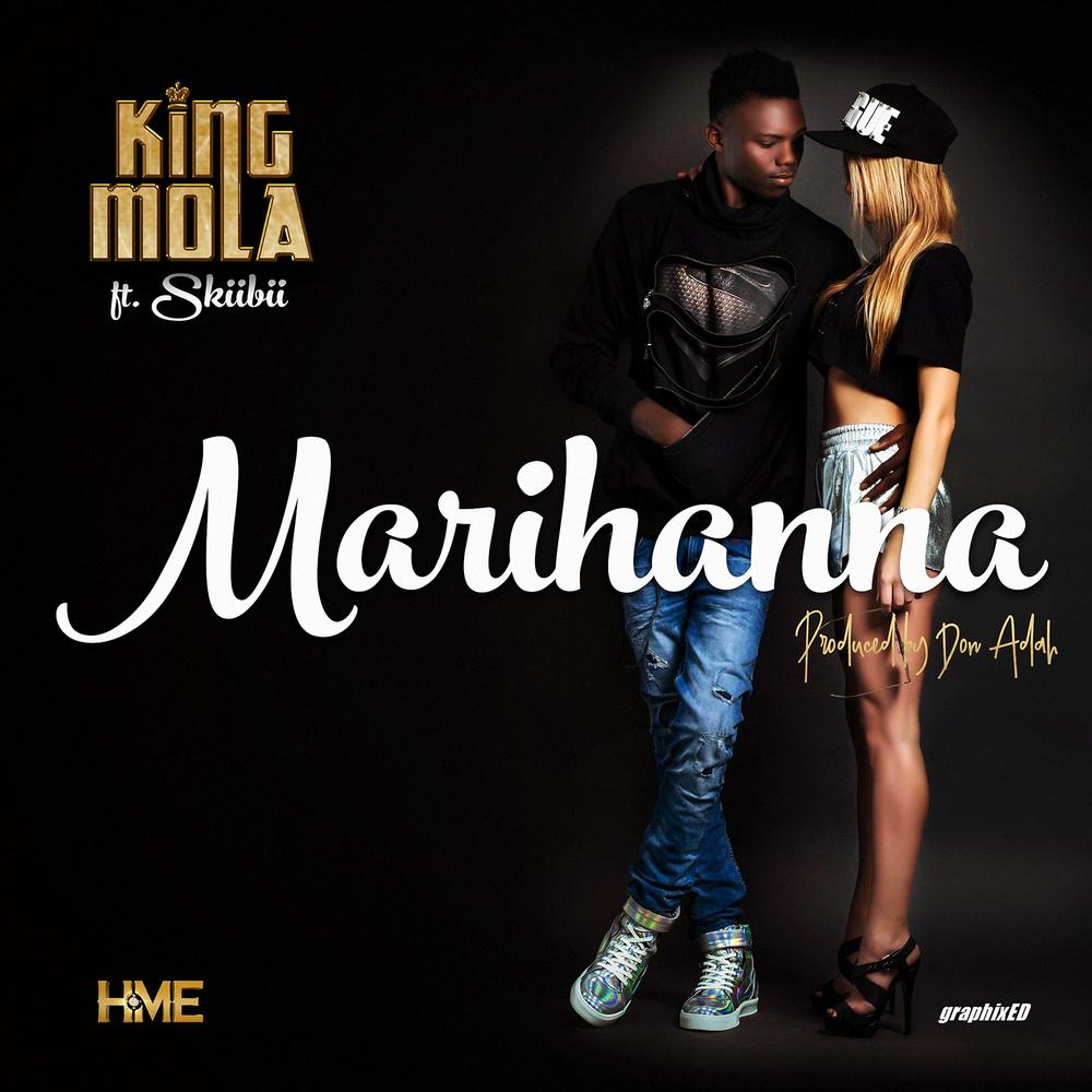 BellaNaija - New Music: King Mola feat. Skiibii - Marihanna