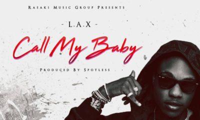 BellaNaija - New Music: L.A.X - Call My Baby