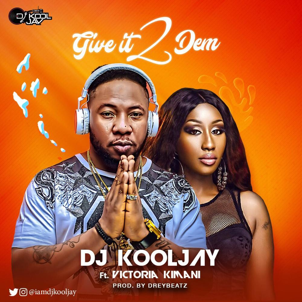 BellaNaija - New Music: DJ Kool Jay feat. Victoria Kimani - Give It 2 Dem