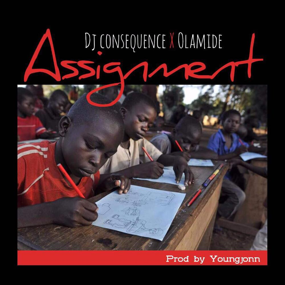 BellaNaija - New Music: DJ Consequence feat. Olamide - Assignment