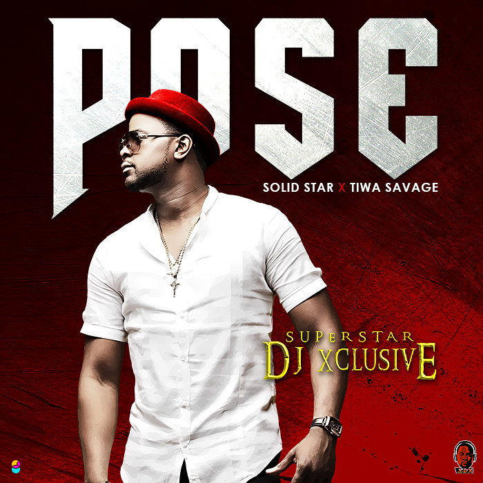 BellaNaija - New Music + Video: DJ Xclusive feat. Tiwa Savage & Solidstar - Pose
