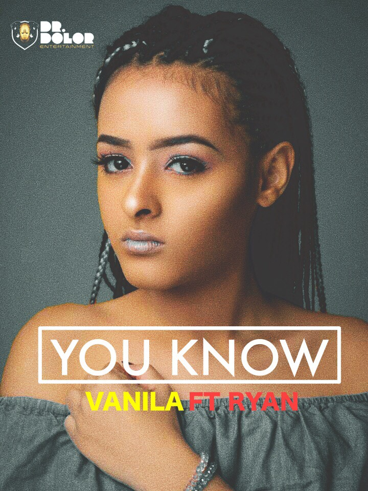 New Music + Video: Vanila feat. Ryan – You Know