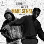 "BellaNaija - Shaydee and Wizkid unite again on New Single ""Make Sense"" | Listen on BN"