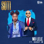 "BellaNaija - Effyzie Diva Soti serves up a duet with Banky W titled ""No Lele"" 