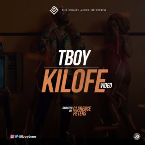 BellaNaija - New Video: TBoy - Kilofe