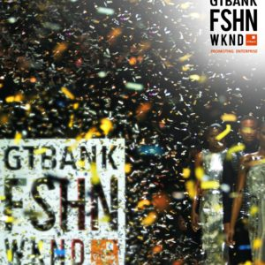 """GTBank Fashion Weekend Set to Showcase """"Africa's Finest"""" 
