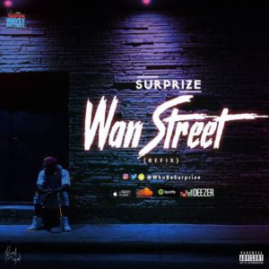 BellaNaija - New Video: Surprize - Wan Street (Refix)