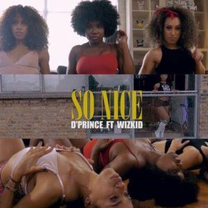 BellaNaija - New Video: D'Prince feat. Wizkid - So Nice (Dance Video)