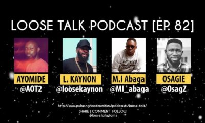 BellaNaija - All you need to know about the #LooseTalkPodcast with M.I, Osagz, Loose Kaynon & AOT