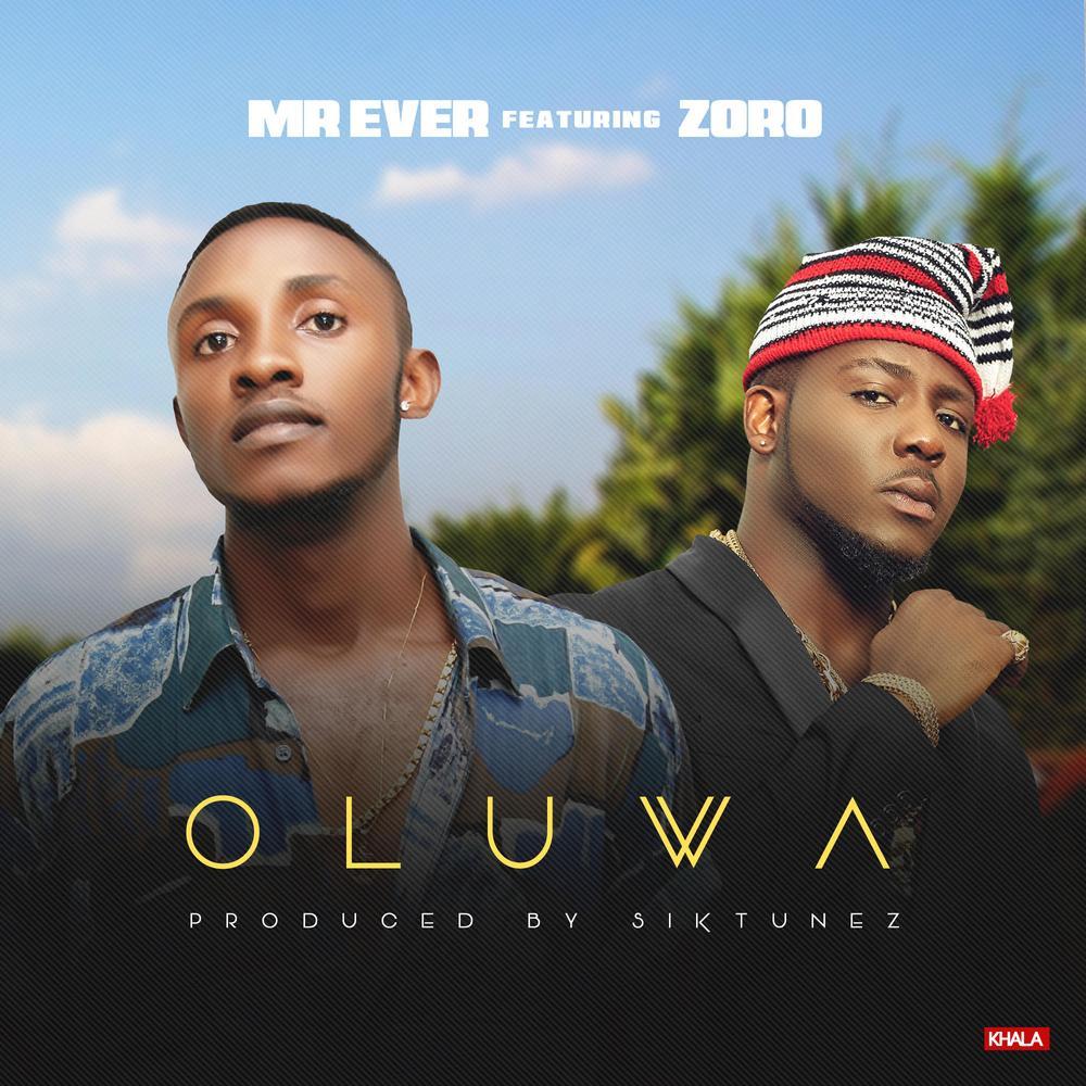 BellaNaija - New Music: Mr Ever feat. Zoro - Oluwa