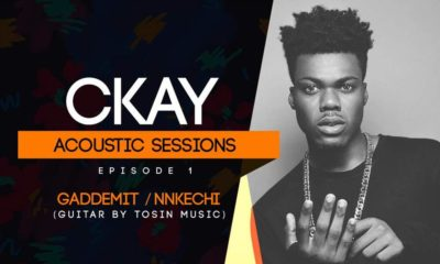 "BellaNaija - WATCH: Ckay drops Acoustic Mashup of ""Nkechi"" and ""Gaddemit"""