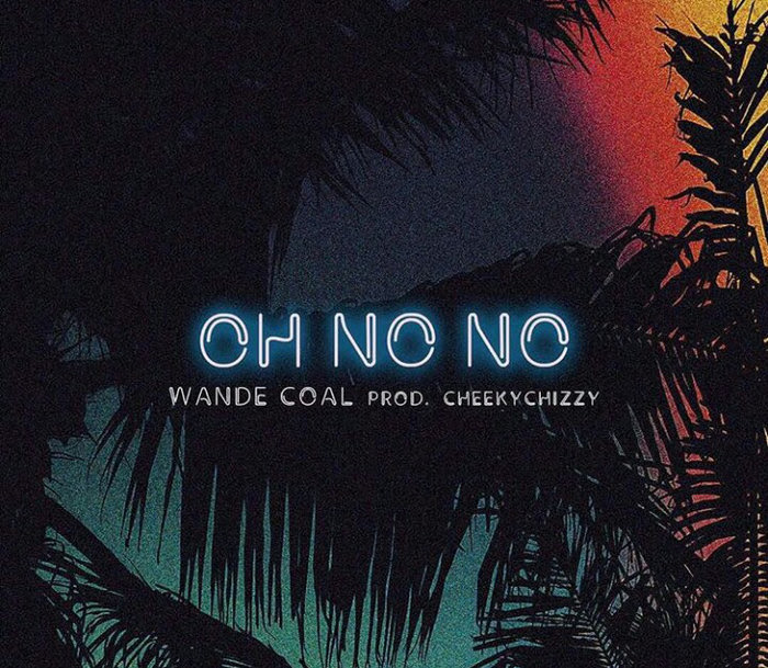 "New Music By Wande Coal, Titled ""Oh No No"""