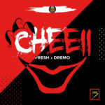 BellaNaija - New Music + Video: Fresh x Dremo - Cheei