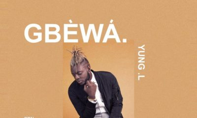 BellaNaija - New Music: Yung L - Gbewa