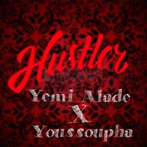 New Music: Yemi Alade x Youssoupha - Hustler