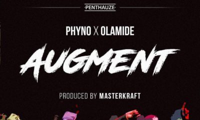 """2 Kings! Phyno & Olamide collaborate once again on New Single """"Augment"""" 