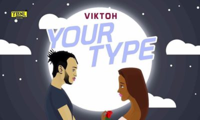 New Music: Viktoh - Your Type