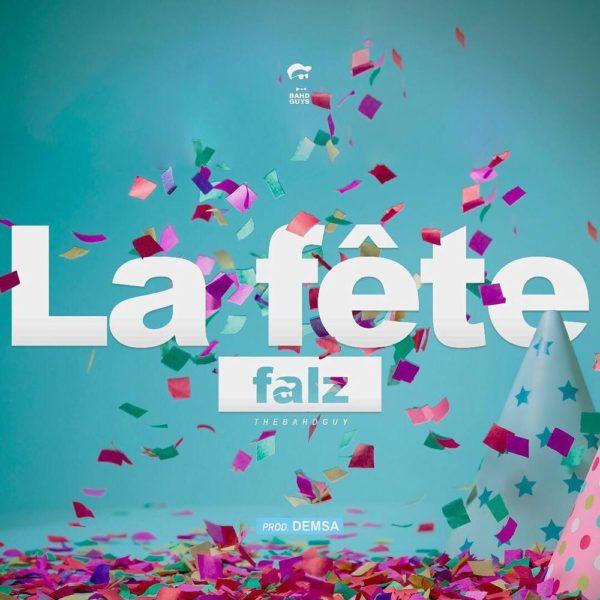 New Video: Falz - La Fête